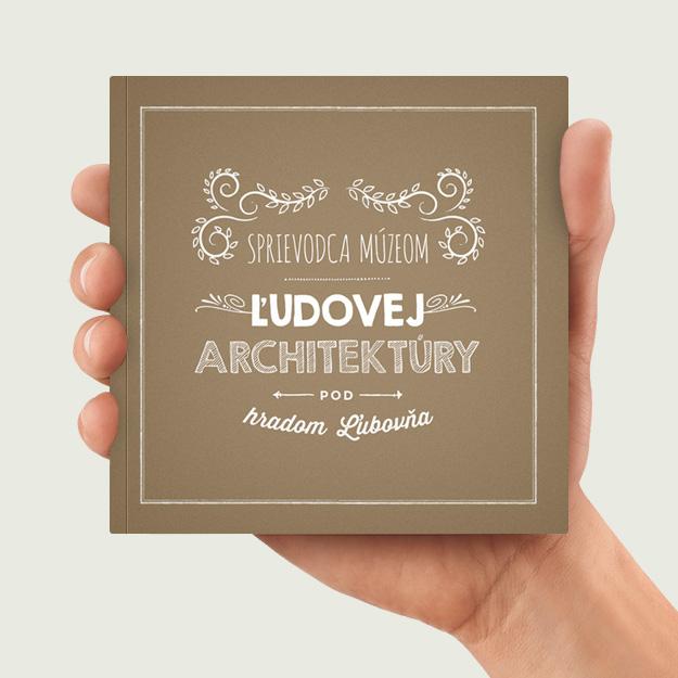Publikácia vytvorená pre Ľubovnianske múzeum. Navrhol Marek Hrebík | www.marekhrebik.sk